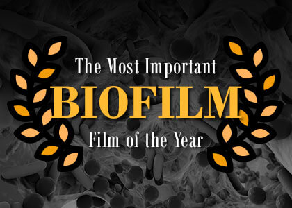 The Most Important Film of the Year Biofilm