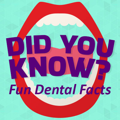 un Dental Facts - Did You Know